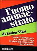 Esther_Vilar_-_Luomo_ammaestrato.jpg
